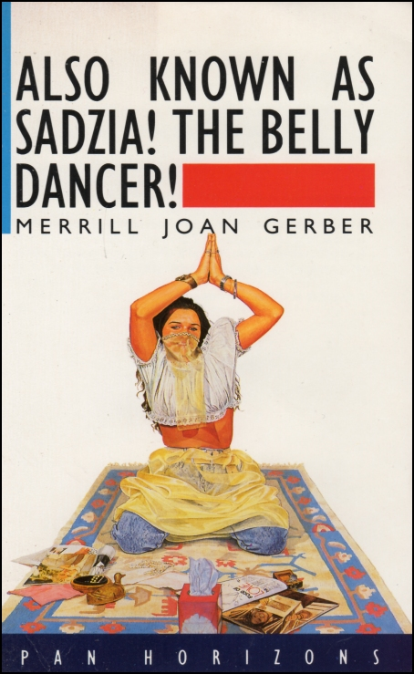 Also Know As Sadzi The belly Dancer